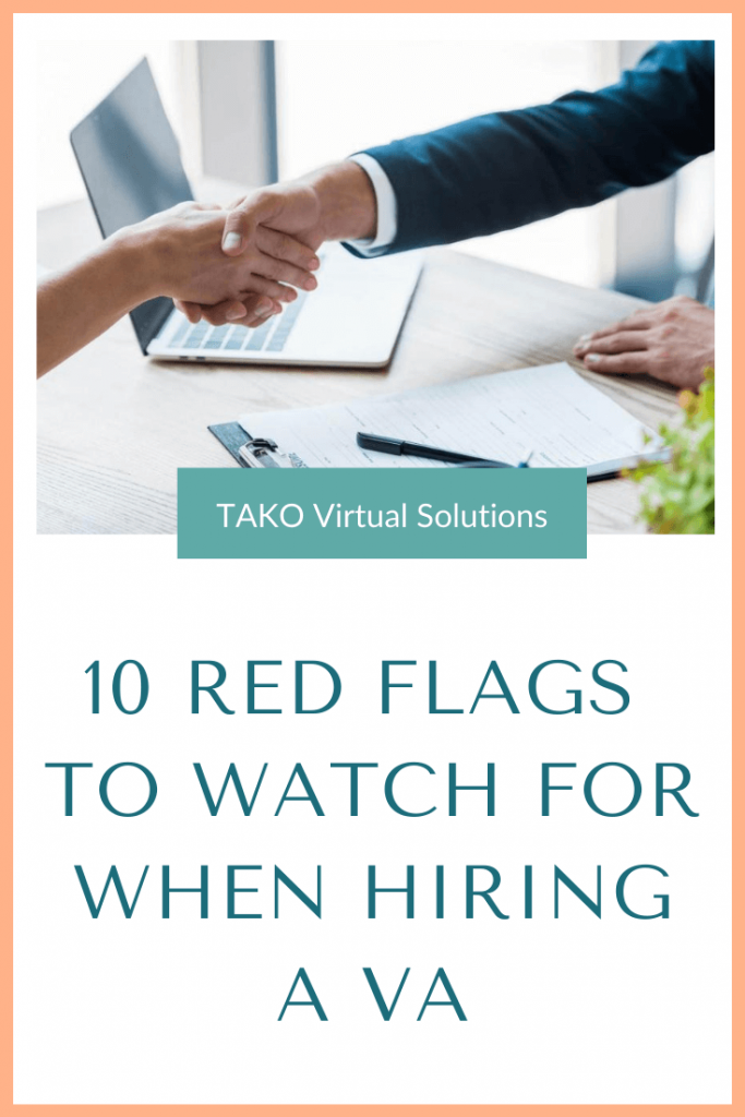 10-red-flags-to-watch-for-when-hiring-a-VA-Pinterest