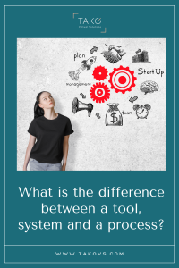 What-is-the-difference-between-a-tool-system-and-a-proces